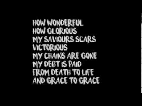 Grace To Grace   Hillsong Worship Lyrical Video