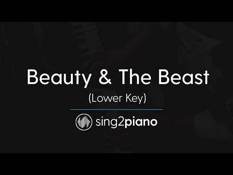 Beauty & The Beast (Lower Piano Karaoke) Ariana Grande & John Legend