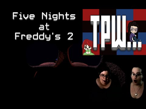 Five Nights at Freddy's 2 - Ep 01 - SO THAT WAS FOXY...