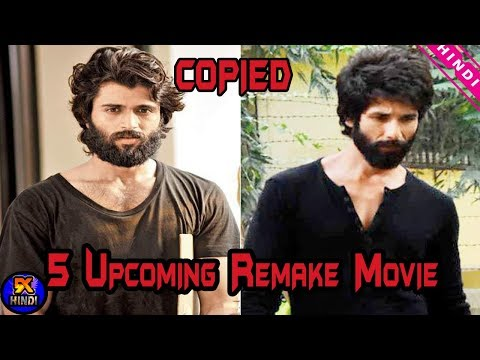 Top 5 Bollywood Upcoming Remake Movie From South With Are Blockbuster | Arjun Reddy | Kabir Singh | Mp3