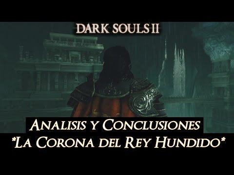 Dark Souls II - Analisis y Conclusiones 1er DLC - *Corona Hundida* - PC Full HD 1080p
