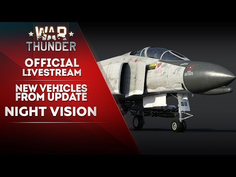 """New Vehicles from Update """"Night Vision"""" / War Thunder"""