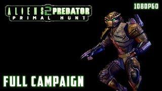 Aliens versus Predator 2: Primal Hunt (2002) - Full Campaign 1080p60 HD Walkthrough - Predator