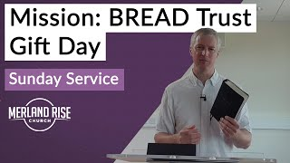 Mission - BREAD Trust Gift Day - Richard Powell - MRC Live - 28th June 2020