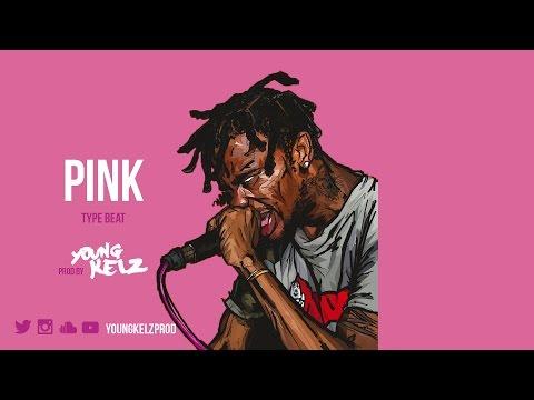 "Travis Scott Type Beat "" PINK "" (Prod. By Young Kelz & B Rackz) 2017"