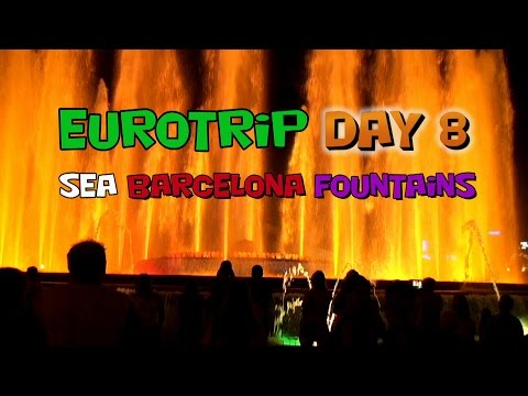 Eurotrip ➡ DAY 8 Barcelona Fountains / ЕВРОтур ➡ ДЕНЬ 8 море Барселона Фонтаны