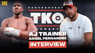 Anthony Joshua trainer Angel Fernandez on the secrets behind AJ's win over Andy Ruiz | TKO #42