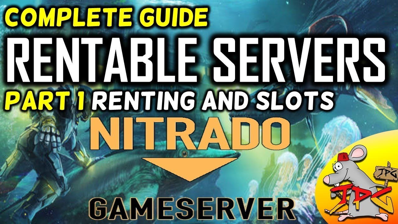 ARK complete guide to hosting nitrado servers part 1 renting and slots