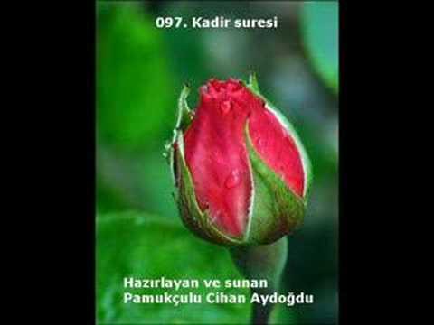 097. Kadir Suresi - Kur'an-ı Kerim