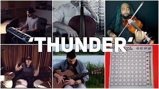 Who Played It Better: Thunder (Drum, Violin, Launchpad, Piano, Guitar, Cello)