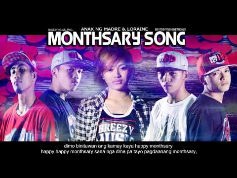 Monthsarry Song - Anak Ng Madre & Loraine  ( Breezy Music Pro ) ( Beatsbyfoenineth 2015)