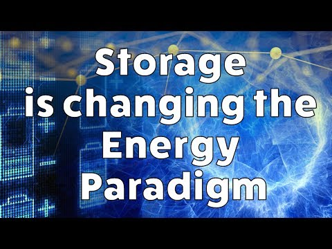 Energy Storage Is Changing the Energy Paradigm