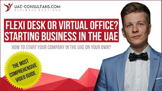 Flexi Desk Or Virtial Office: What To Choose In The When You Start Business In The Uae