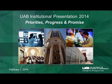 UAB President Ray Watts, MD Delivers Institutional Presentation to Board of Trustees (Feb 7, 2014)