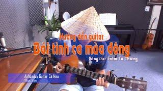 Hướng dẫn Tango & Bài tình ca mùa đông - Anhbaduy Guitar Cà Mau