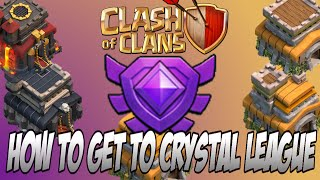 How to Get To Crystal League Fast At Any Town Hall in Clash of Clans (April 2015)