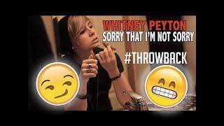 Whitney Peyton - Sorry That I