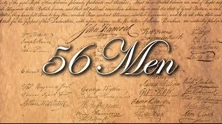56 Men - Signers of the Declaration of Independence