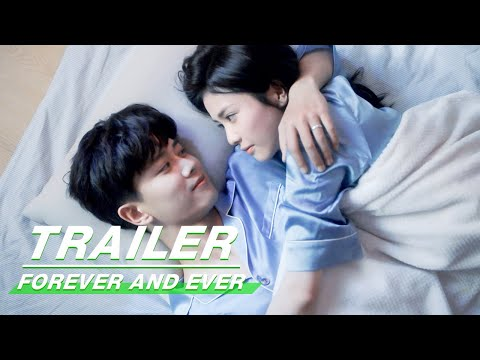 Official Trailer: I Love You Forever | Forever and Ever | 一生一世 | iQiyi