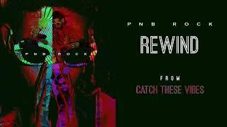 PnbRock Rewind Lyrics
