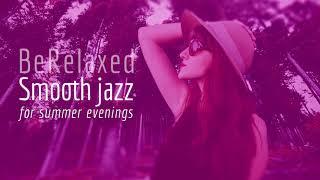 Smooth Jazz - Dinner Music