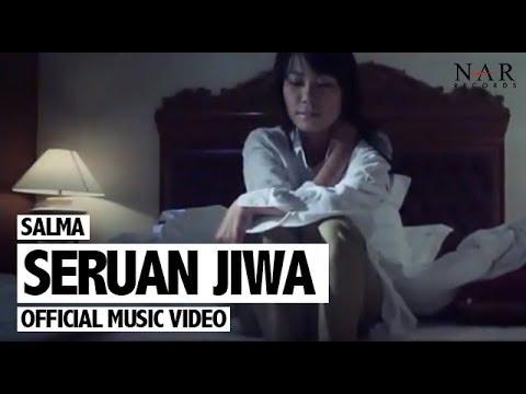 Salma - Seruan Jiwa (Official Music Video)