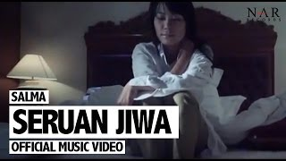 Salma - Seruan Jiwa (Official Music Video)
