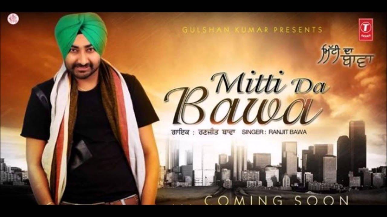 Yarri Chandigarh Waliye Ranjit Bawa Mitti Da Bawa New Punjabi