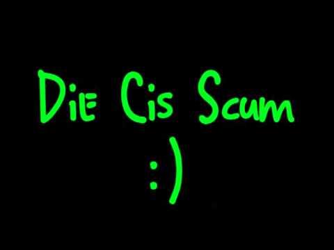 DIE CIS SCUM