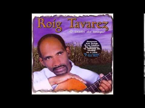 """Roig Tavarez """"Solo Sin Ti"""""""
