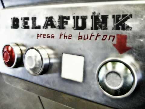 DE LA FUNK - Press The Button (Original version)