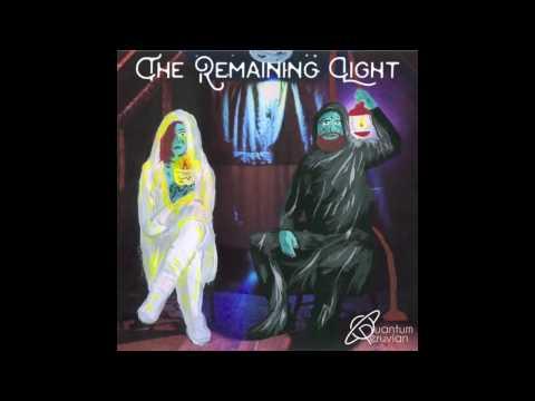 Quantum Peruvian - The Remaining Light (Full EP)
