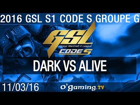 Dark vs aLive - 2016 GSL S1 Code S - Groupe G
