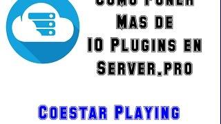Como Poner Mas De 10 Plugin en Server.pro | CoestarPlaying