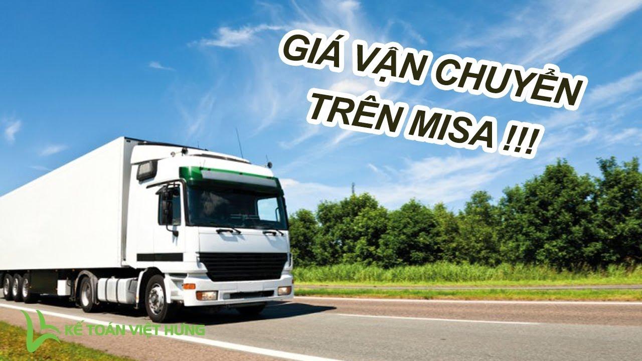 Cách tính giá thành vận chuyển trong công ty Vận Tải trên Misa