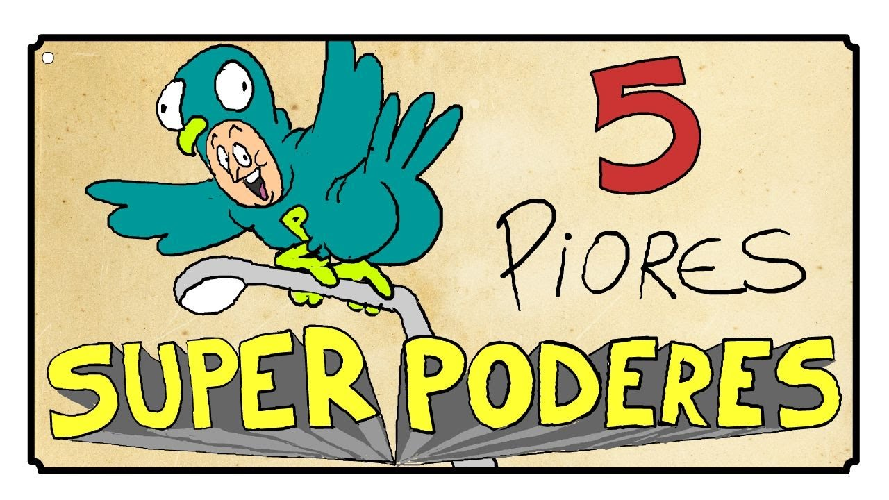 5 PIORES SUPER PODERES PARA SE TER