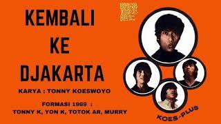 KOES PLUS - KEMBALI KE JAKARTA (1969)