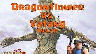 💥Dragonflower VS Vatang Recap With Valk Miner Three Star💥