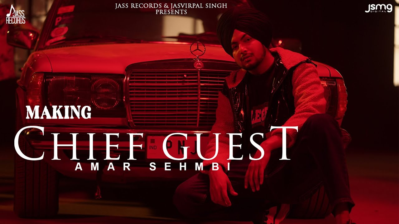 Chief Guest (Mukh Mehmann) | Making| Amar Sehmbi | Gill Raunta | Bravo |  New Punjabi Songs