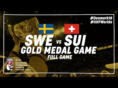 Sweden - Switzerland   Gold Medal Full Game   #IIHFWorlds 2018