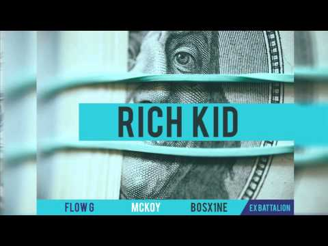 Flow-G ✘ Mckoy ✘ Bosx1ne - Rich Kid