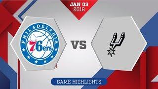 San Antonio Spurs vs. Philadelphia 76ers - January 3, 2017