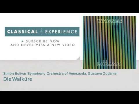 """Wagner - Dudamel: Die Walküre """"Ride of the Valkyries"""""""