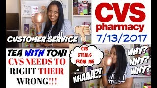CVS ~ Poor Customer Service   Stealing From Customers 7/13/17