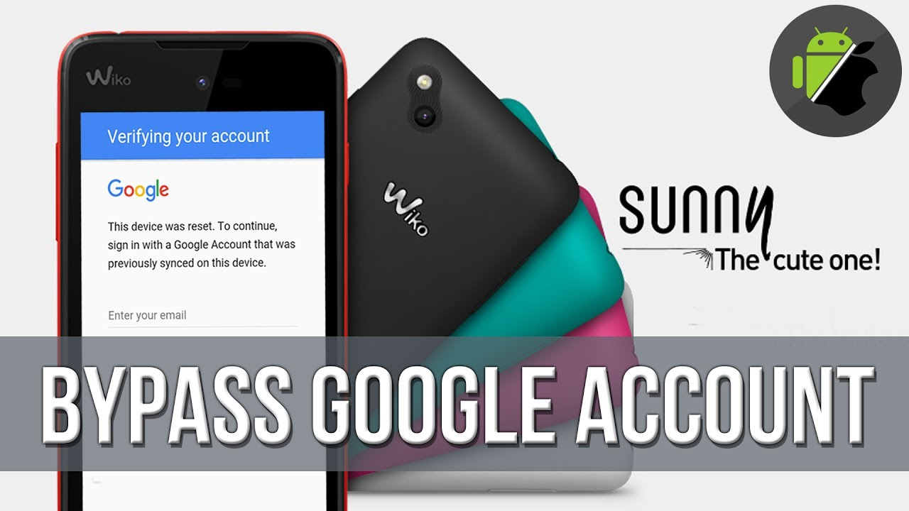 Bypass FRP Google account for Wiko Sunny (Android 6) – VERY EASY