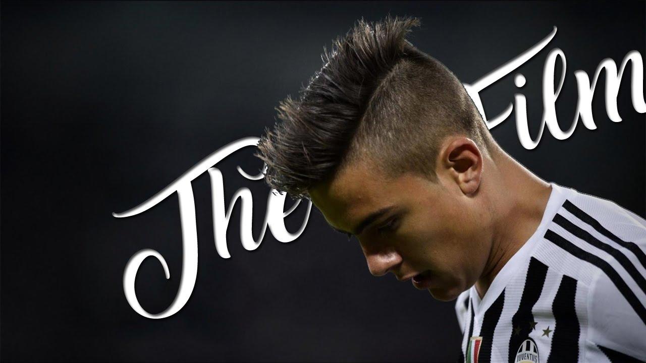 Paulo Dybala Juventus The Film To YouTube - Dybala hairstyle 2016
