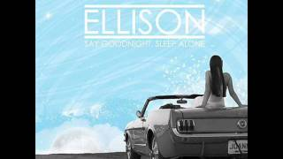Ellison - Tired of Pretending