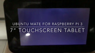 """Video Ubuntu Mate for Raspberry Pi 3 with 7"""" Touchscreen Tablet download MP3, 3GP, MP4, WEBM, AVI, FLV April 2018"""