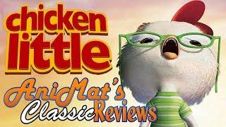 Chicken Little - AniMat's Classic Reviews