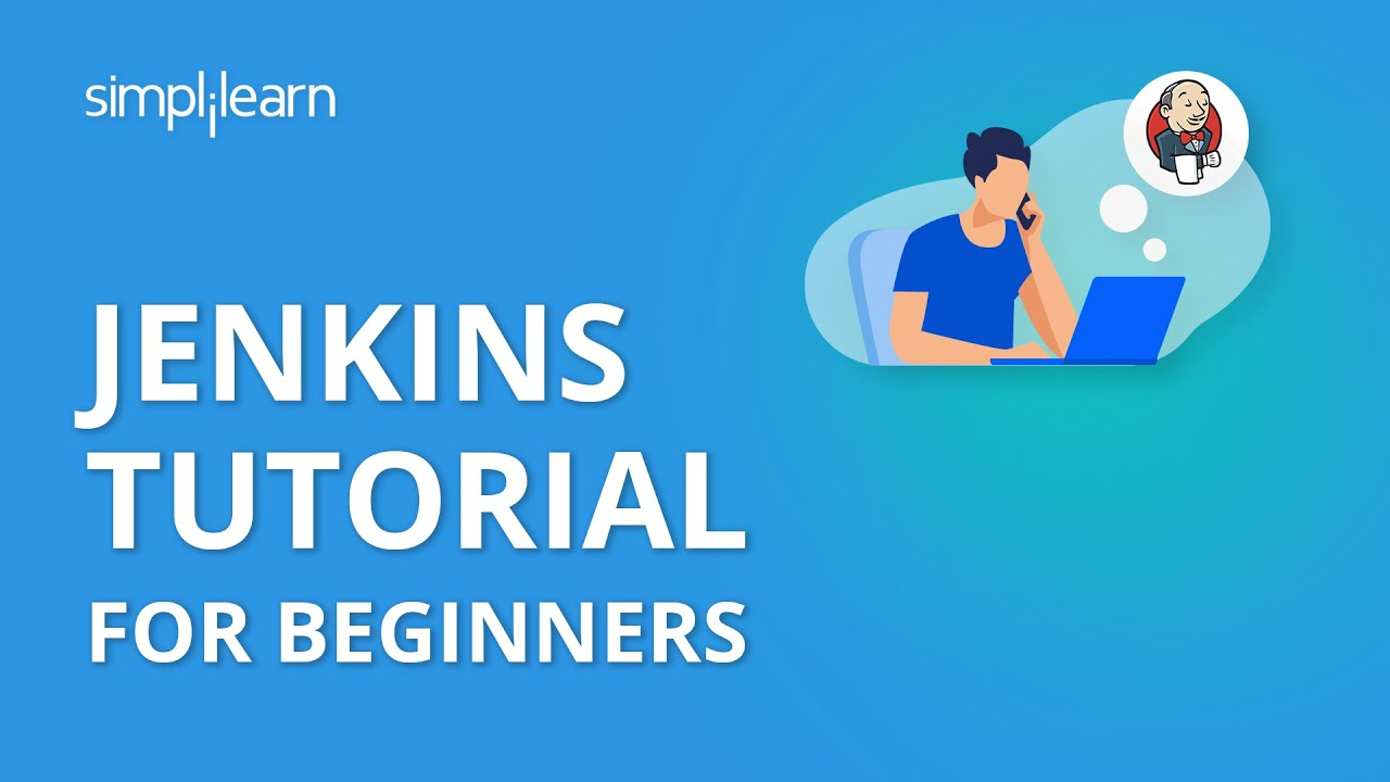 Jenkins Tutorial For Beginners | Jenkins Tutorial | Jenkins Continuous Integration | Simplilearn
